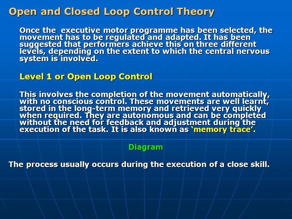 Open and Closed Loop Control Theory
