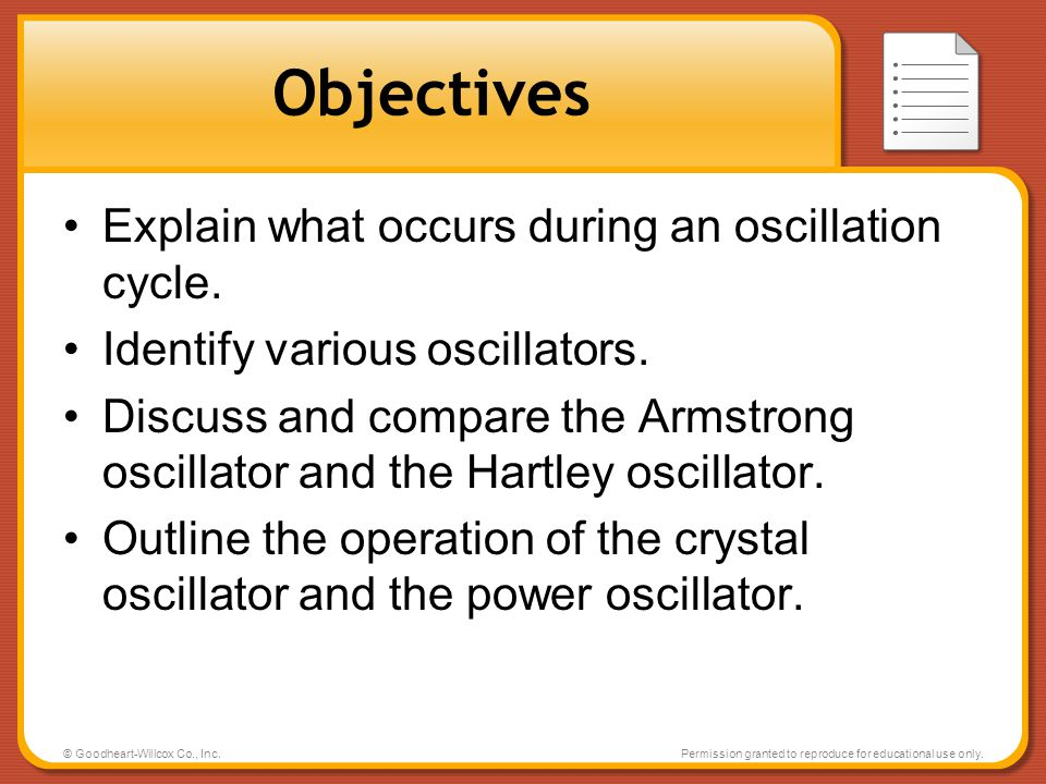 Objectives Explain what occurs during an oscillation cycle.
