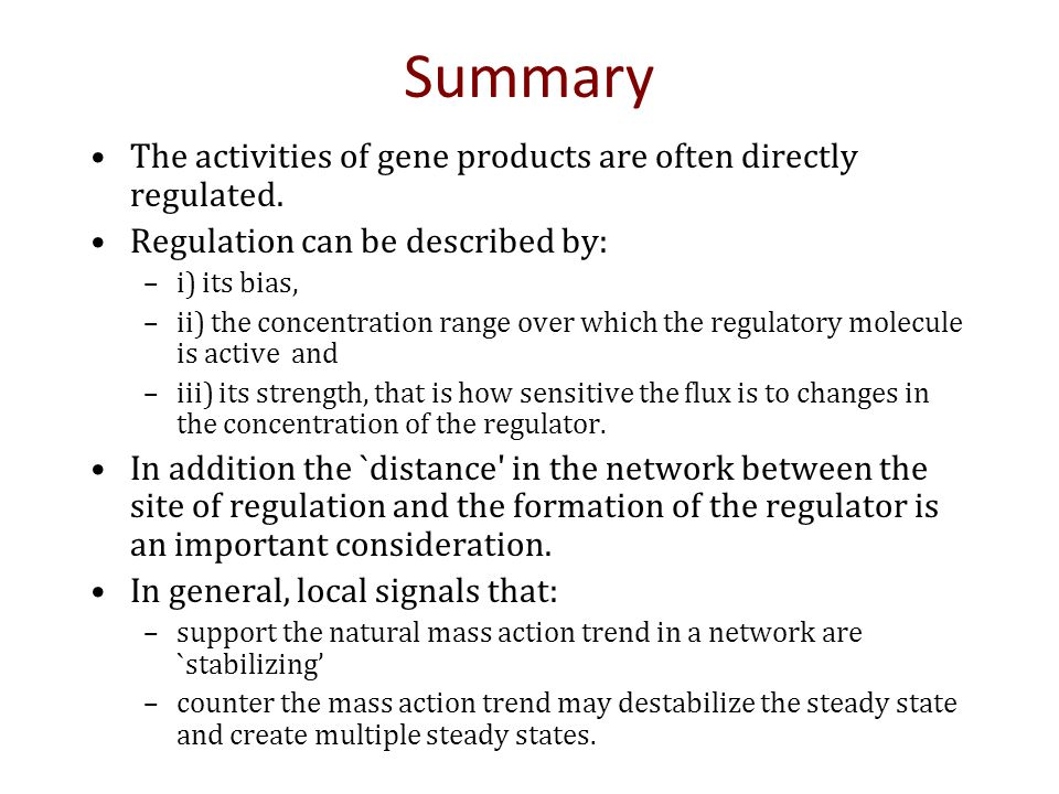 Summary The activities of gene products are often directly regulated.