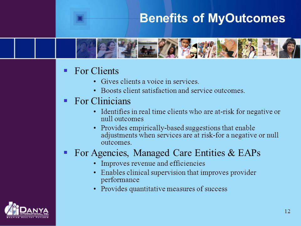 Benefits of MyOutcomes