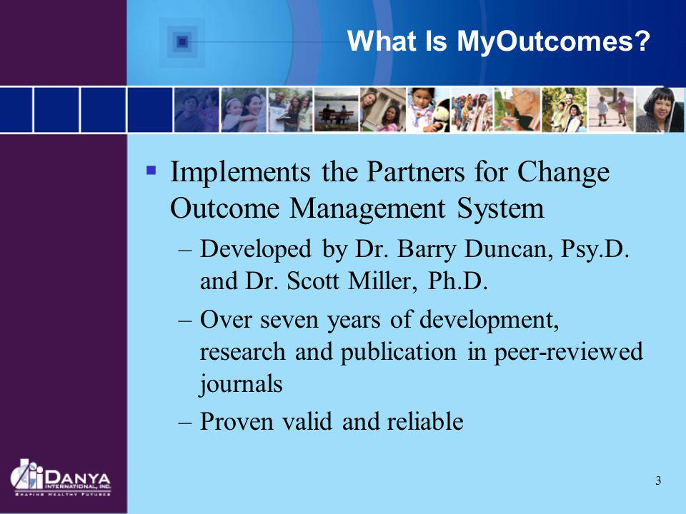 Implements the Partners for Change Outcome Management System