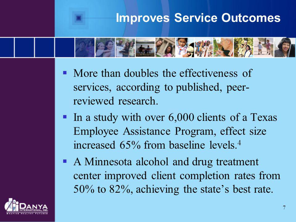 Improves Service Outcomes