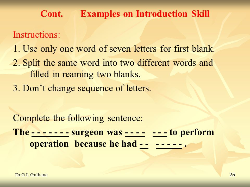 Cont. Examples on Introduction Skill