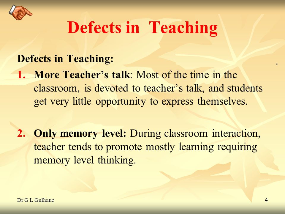 Defects in Teaching Defects in Teaching: .