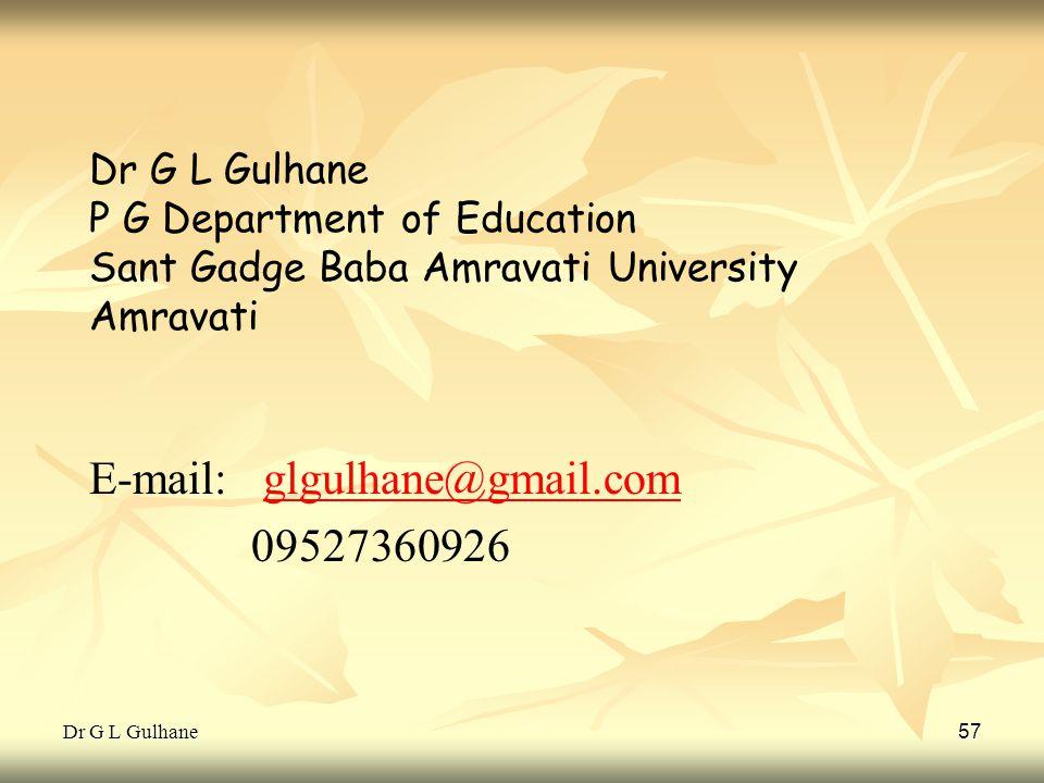 E-mail: glgulhane@gmail.com 09527360926