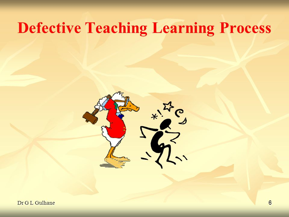Defective Teaching Learning Process