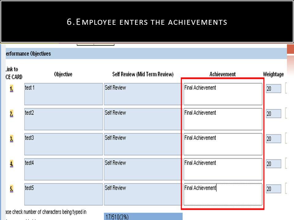 6.Employee enters the achievements