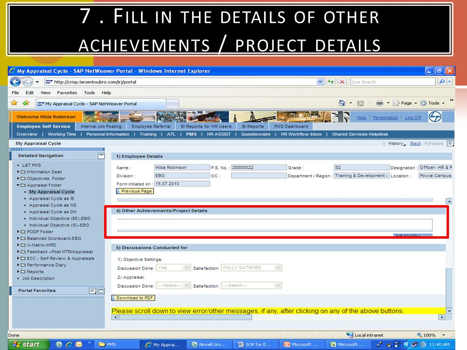 7 . Fill in the details of other achievements / project details