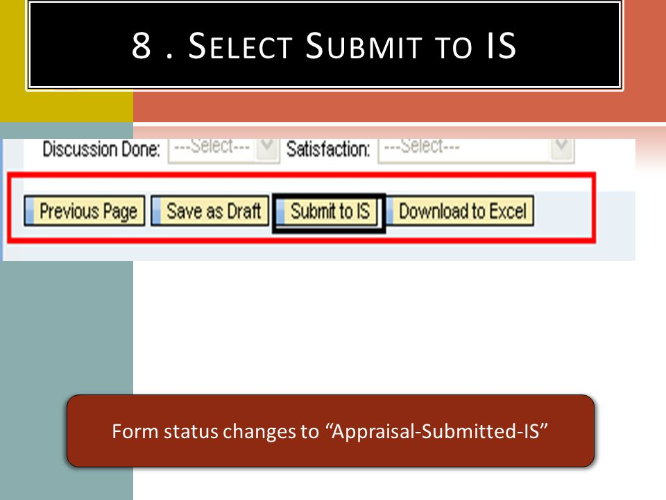 Form status changes to Appraisal-Submitted-IS