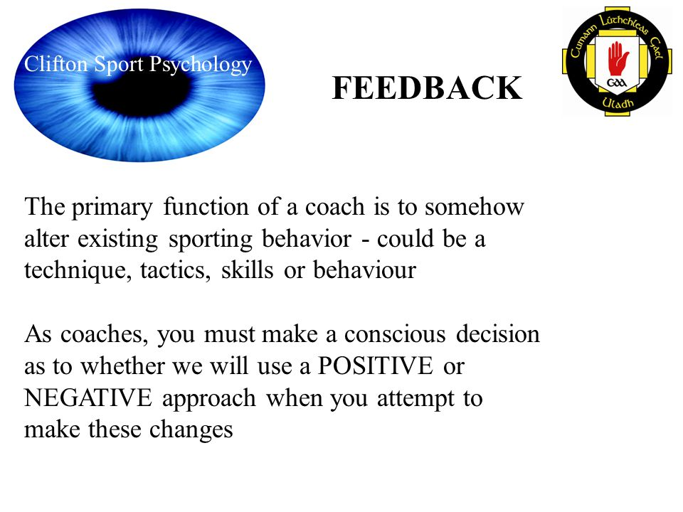 The primary function of a coach is to somehow