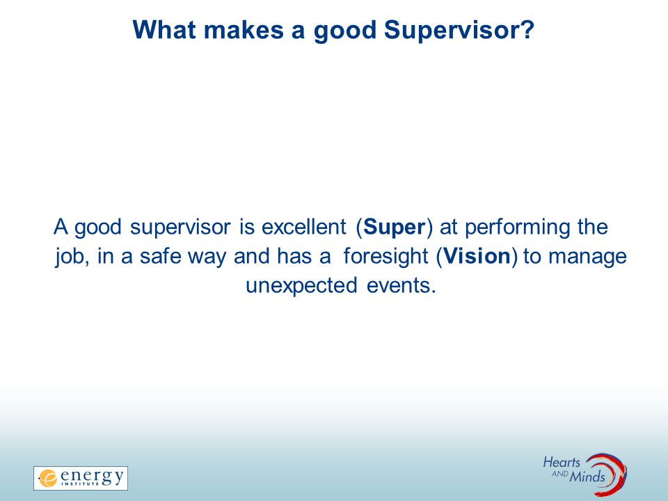 What makes a good Supervisor