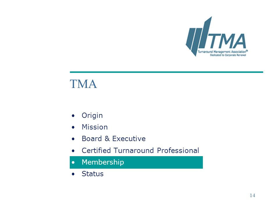 TMA Origin Mission Board & Executive Certified Turnaround Professional
