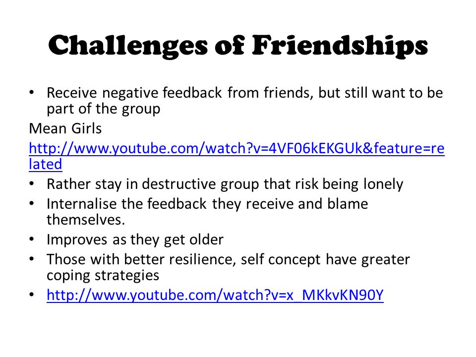 Challenges of Friendships