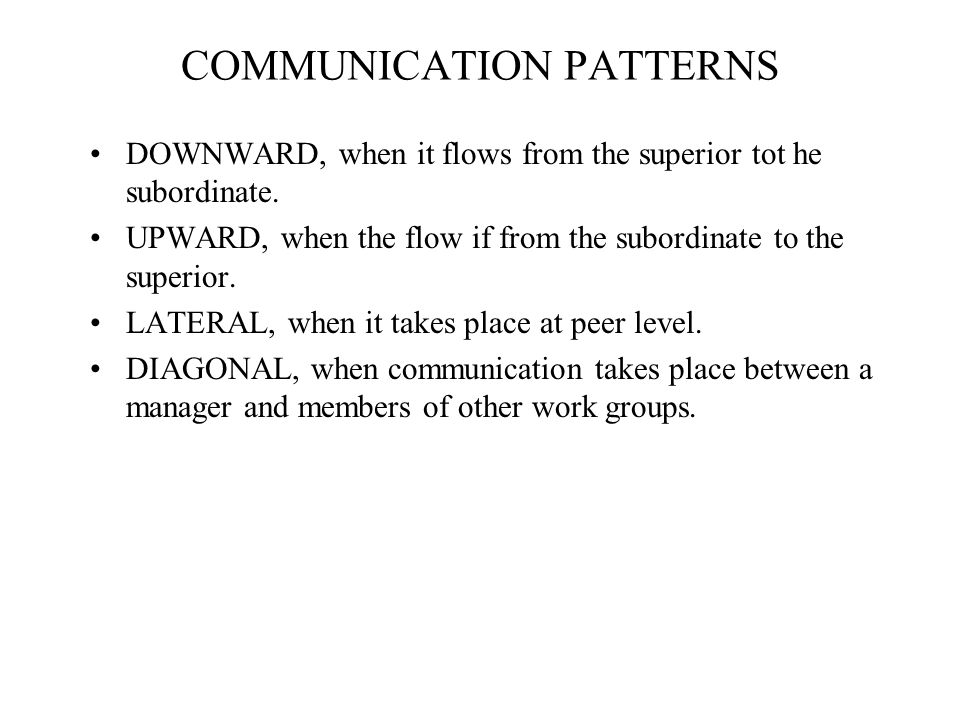 COMMUNICATION PATTERNS