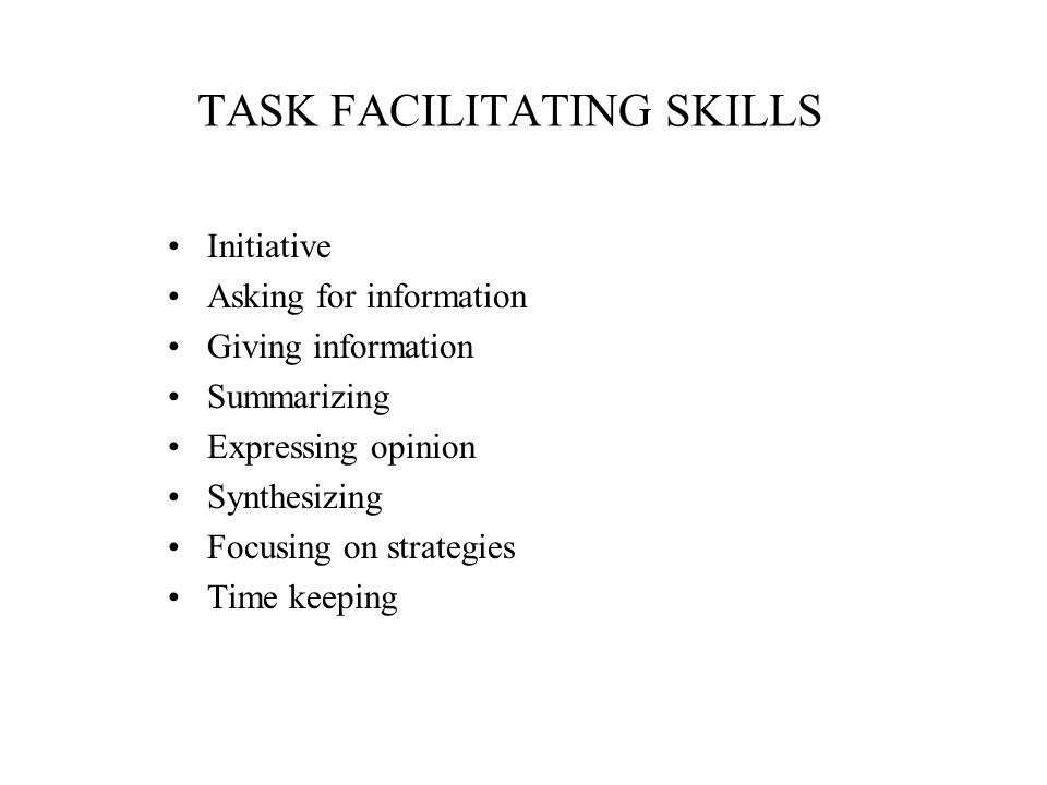TASK FACILITATING SKILLS