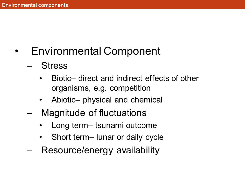 Environmental components
