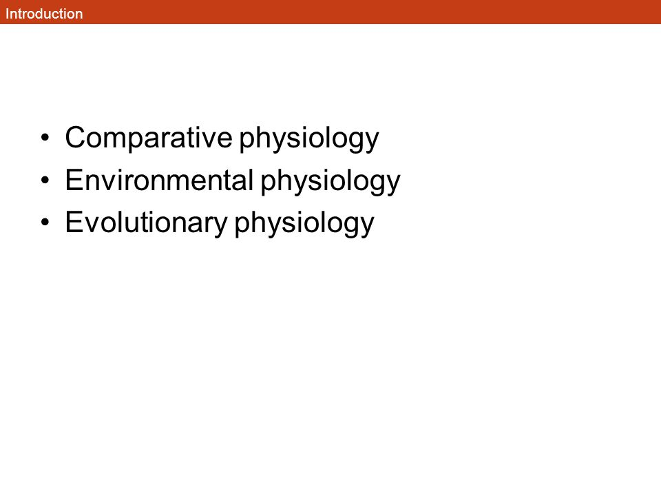 Comparative physiology Environmental physiology