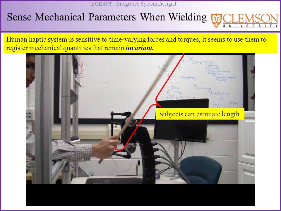 Sense Mechanical Parameters When Wielding