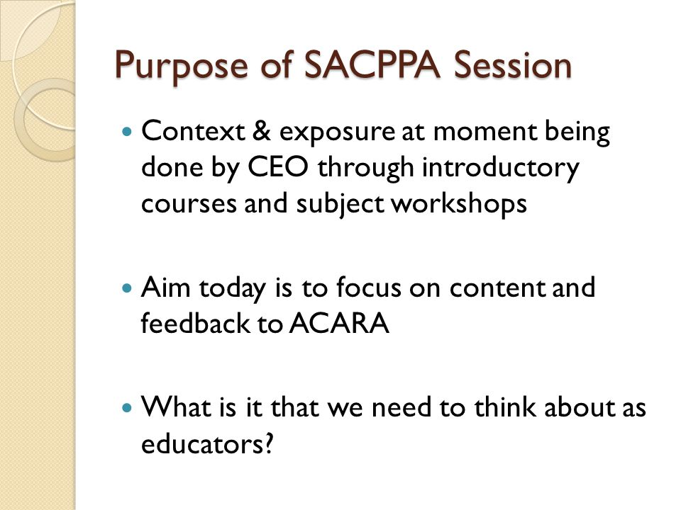Purpose of SACPPA Session