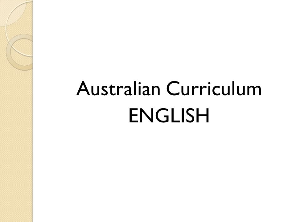 Australian Curriculum ENGLISH