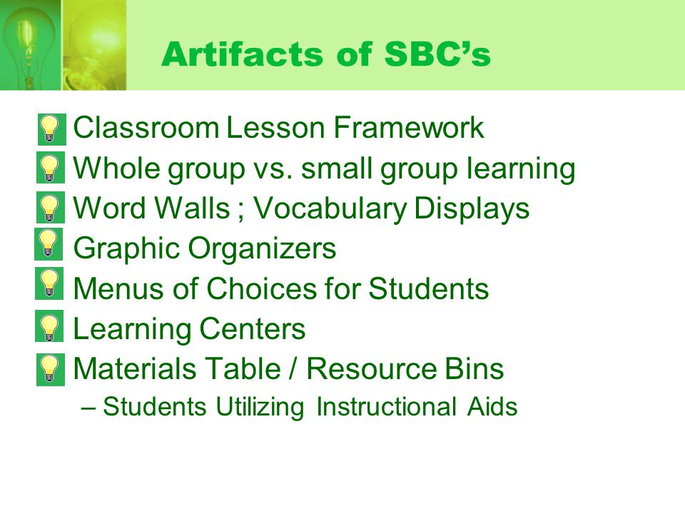 Artifacts of SBC's Classroom Lesson Framework