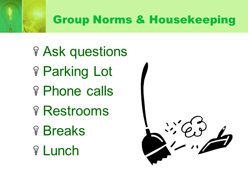 Group Norms & Housekeeping