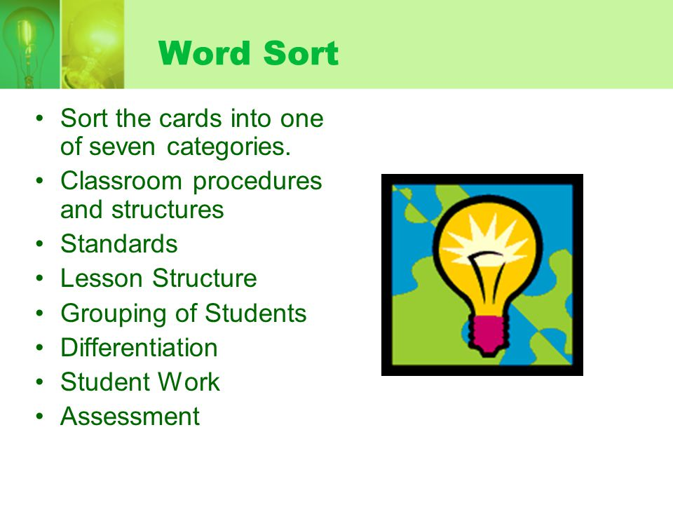Word Sort Sort the cards into one of seven categories.