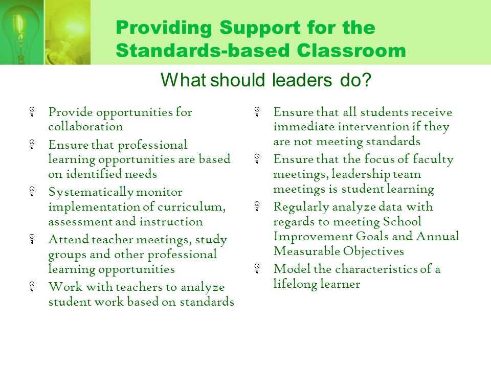 Providing Support for the Standards-based Classroom