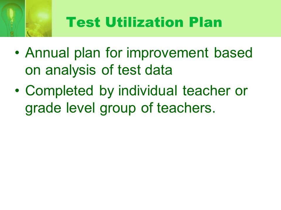 Annual plan for improvement based on analysis of test data