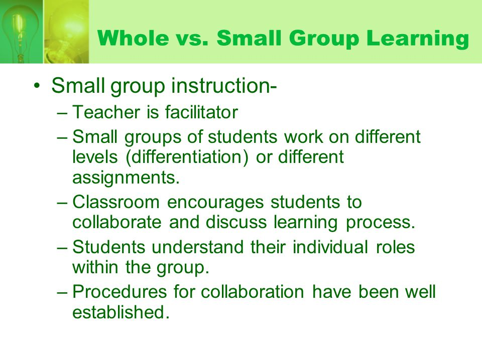 Whole vs. Small Group Learning