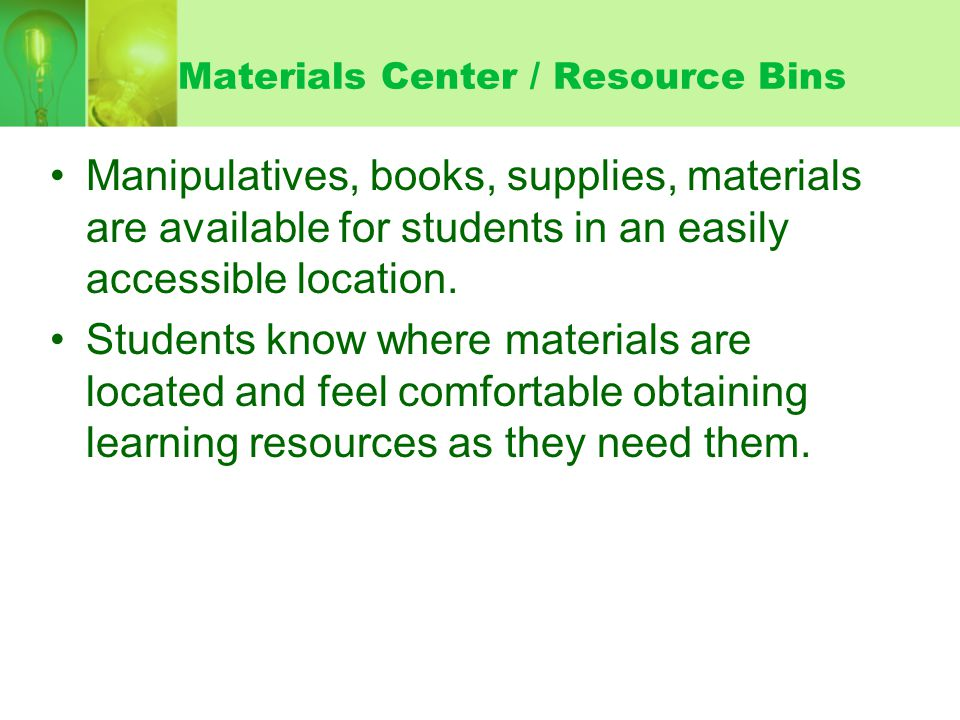 Materials Center / Resource Bins