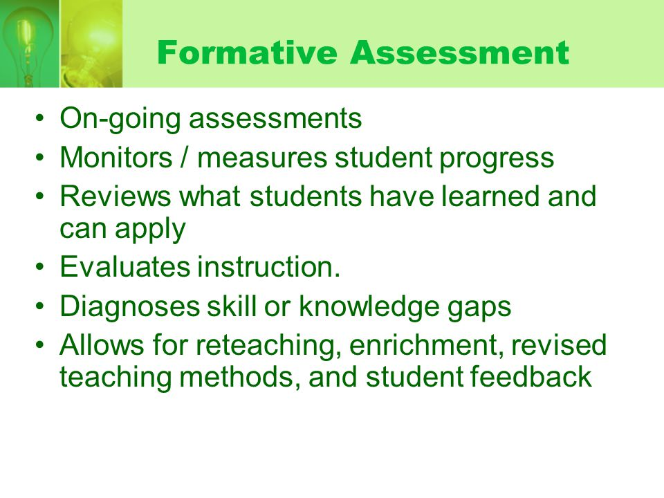 Formative Assessment On-going assessments