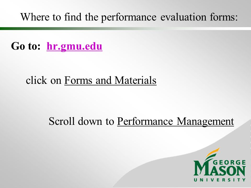 Where to find the performance evaluation forms: