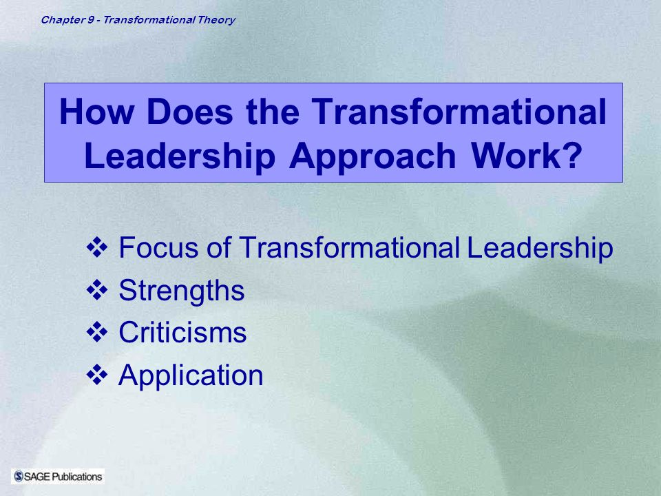 How Does the Transformational Leadership Approach Work