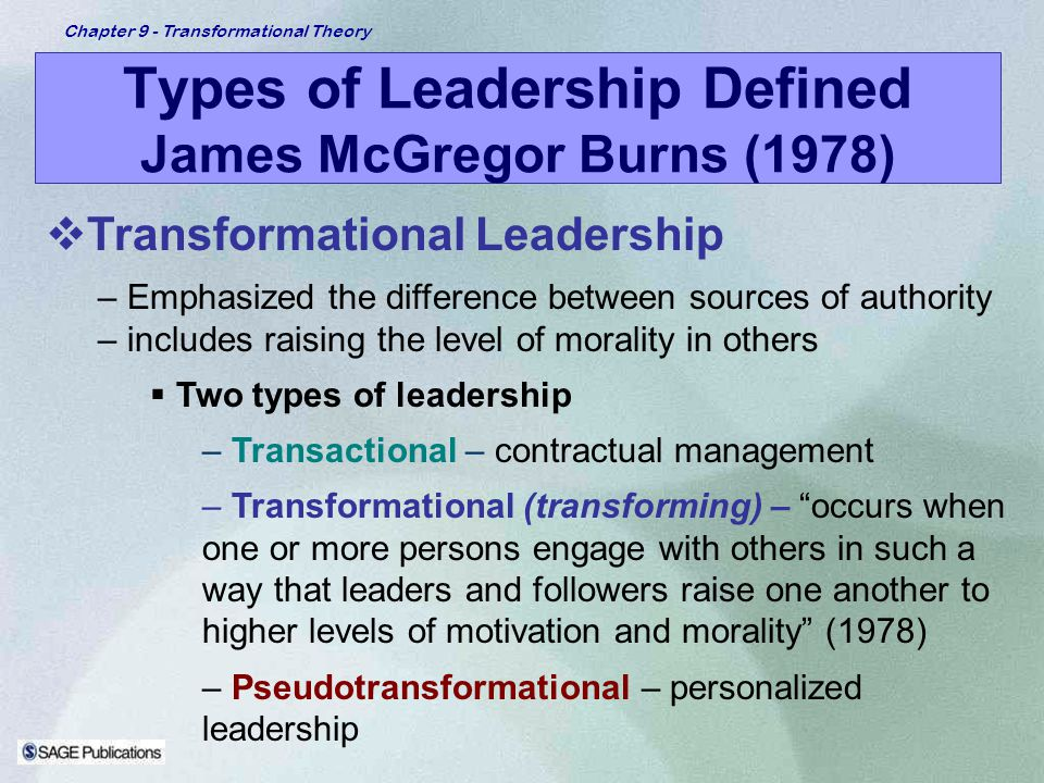 Types of Leadership Defined James McGregor Burns (1978)
