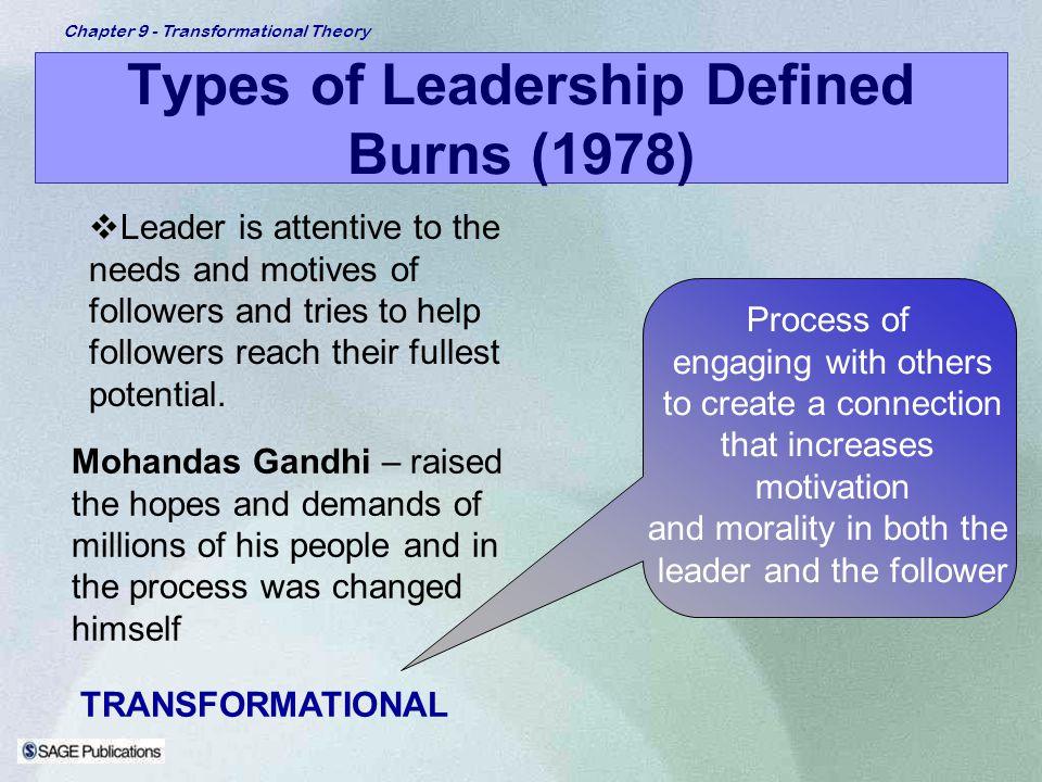 Types of Leadership Defined Burns (1978)