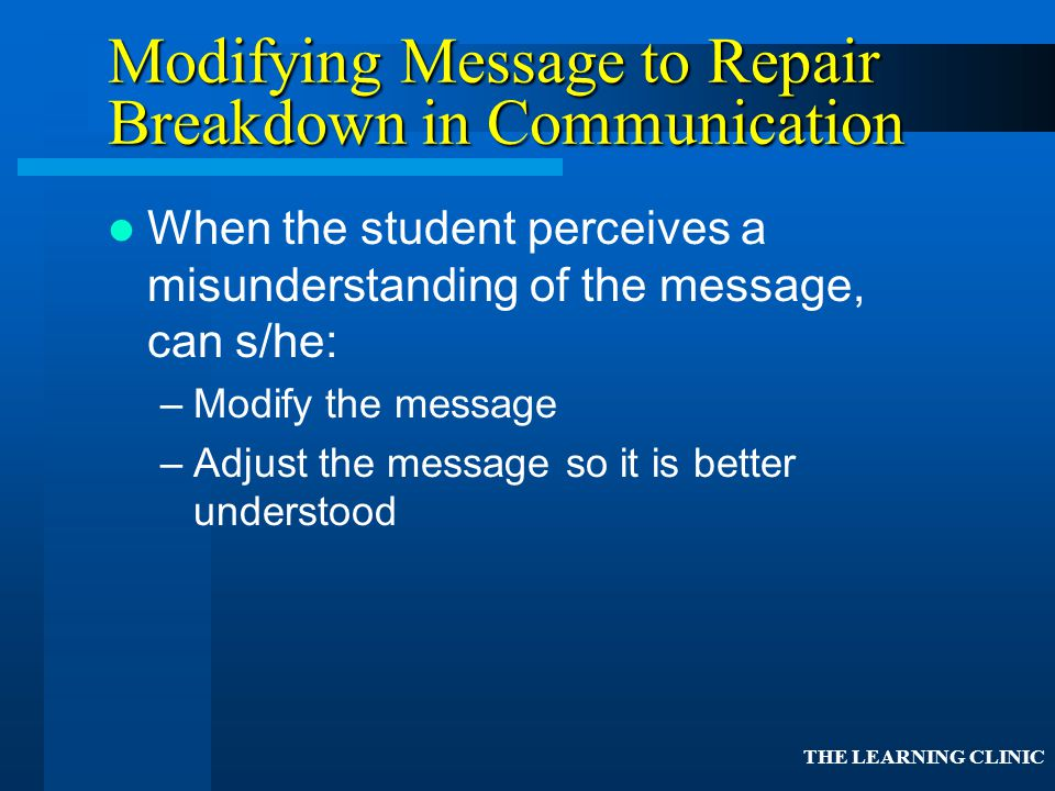 Modifying Message to Repair Breakdown in Communication