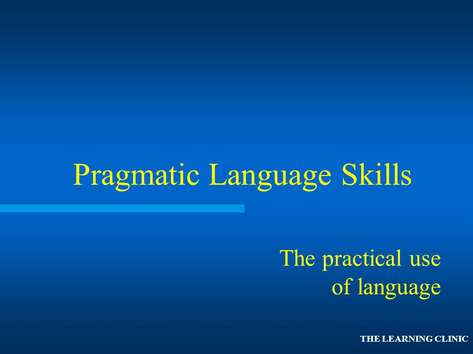 Pragmatic Language Skills