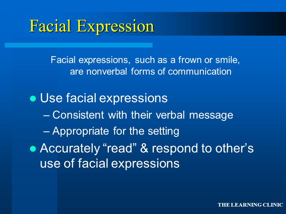 Facial Expression Use facial expressions
