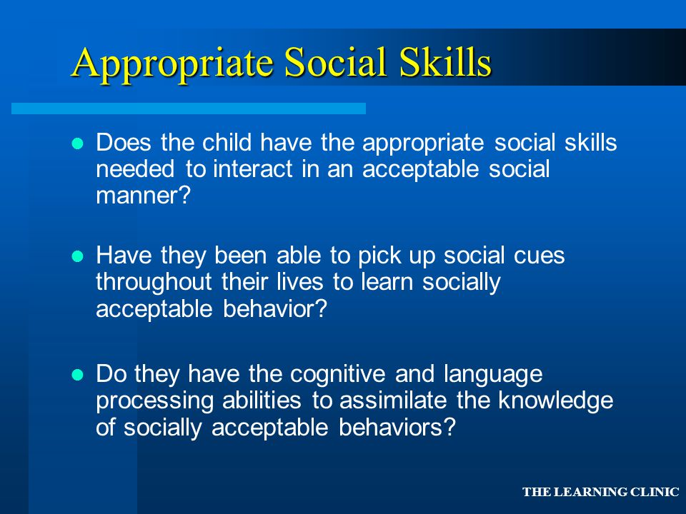 Appropriate Social Skills