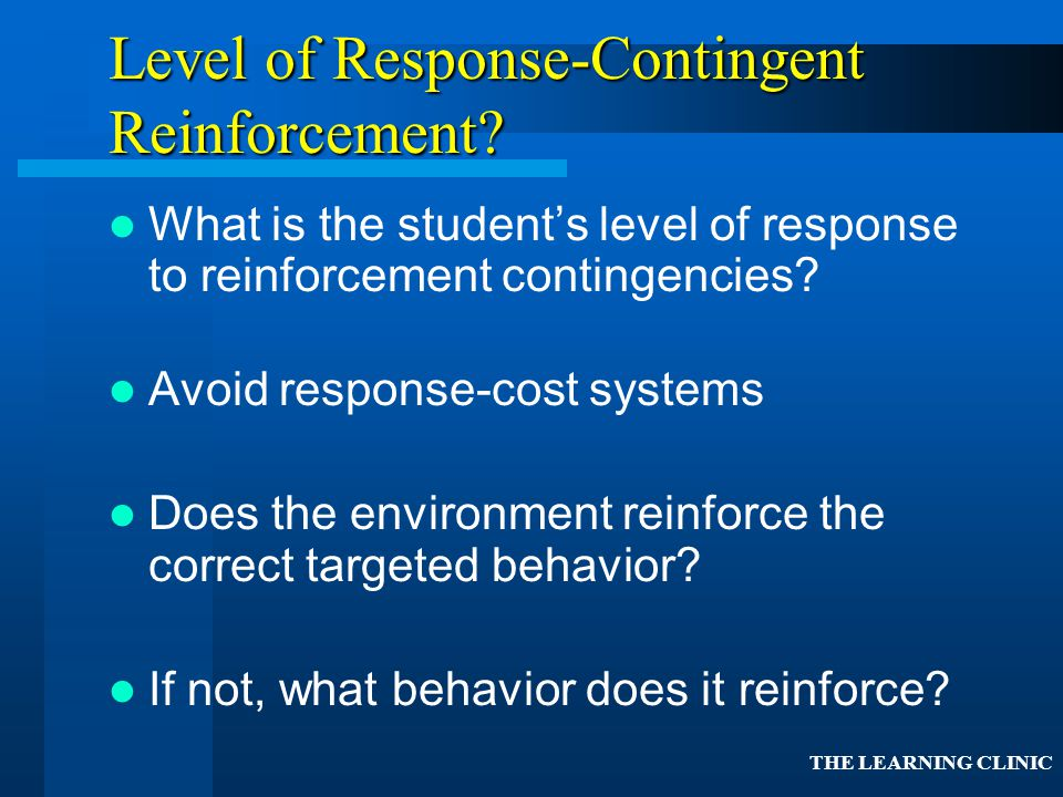 Level of Response-Contingent Reinforcement