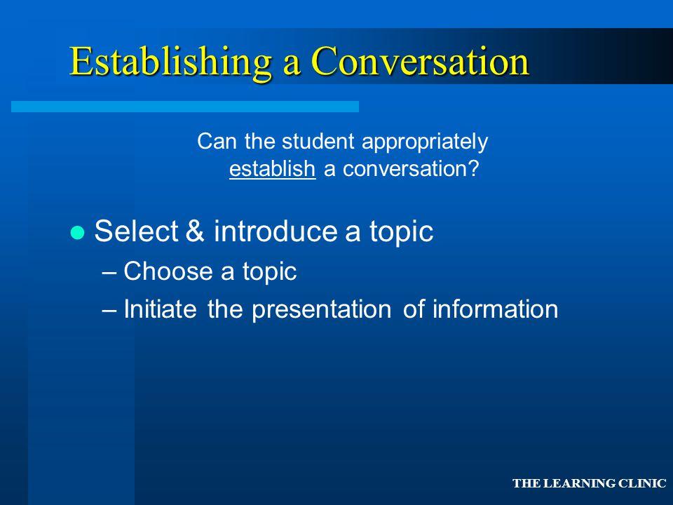 Establishing a Conversation