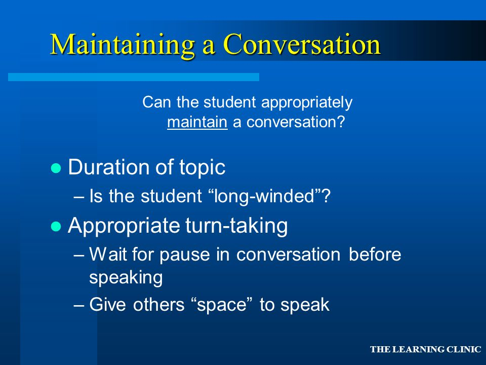 Maintaining a Conversation