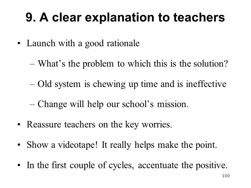 9. A clear explanation to teachers