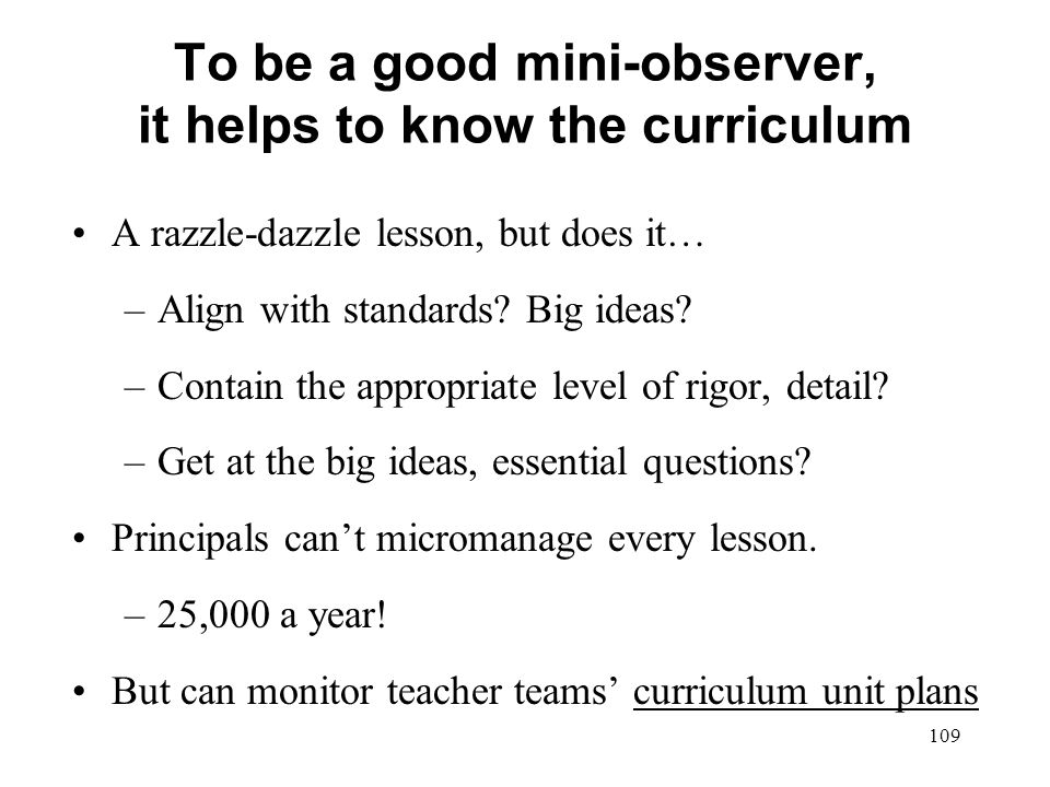 To be a good mini-observer, it helps to know the curriculum
