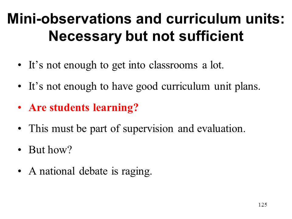 Mini-observations and curriculum units: Necessary but not sufficient