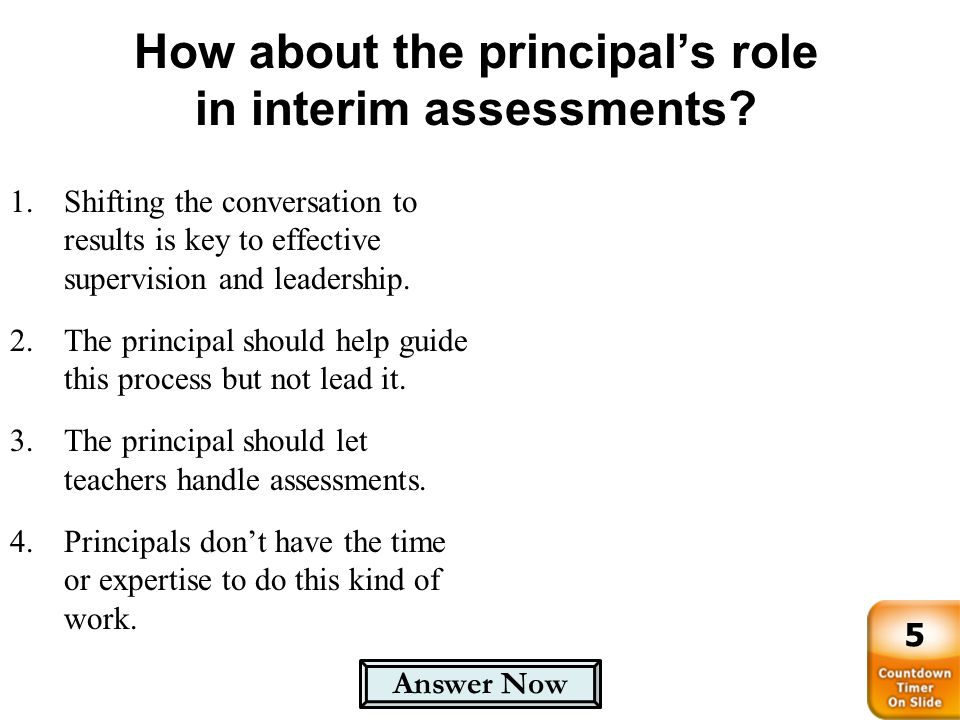 How about the principal's role in interim assessments