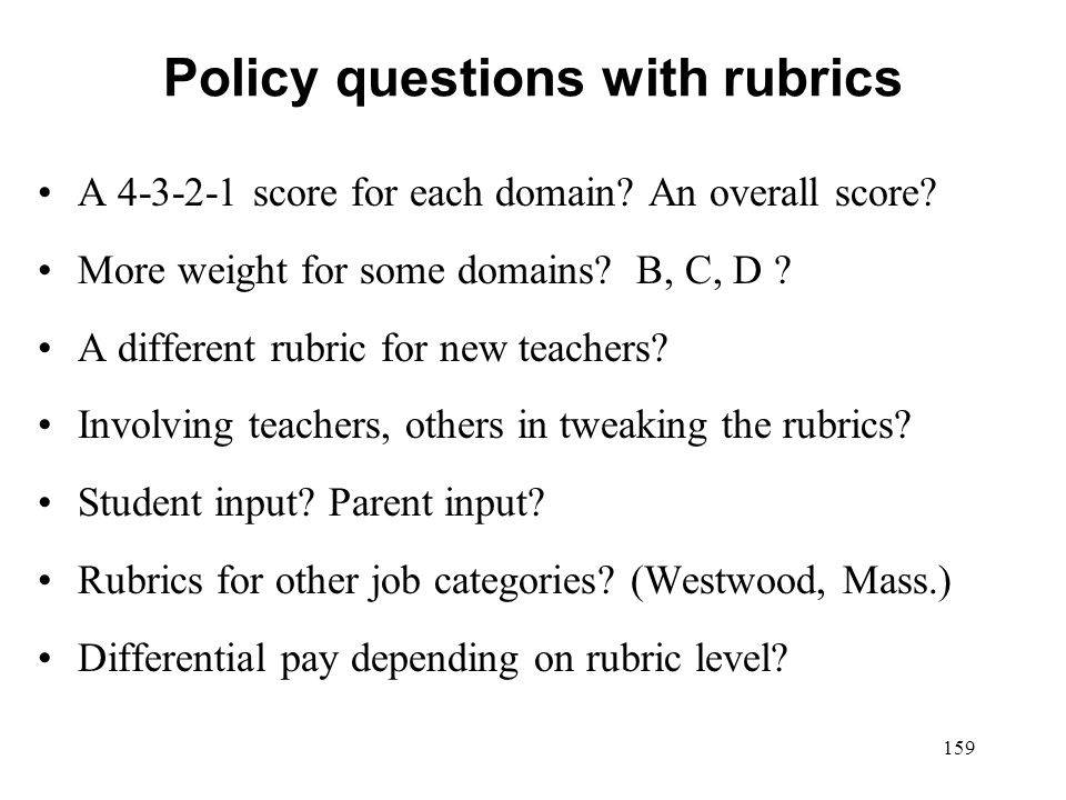 Policy questions with rubrics