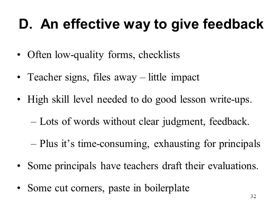 D. An effective way to give feedback