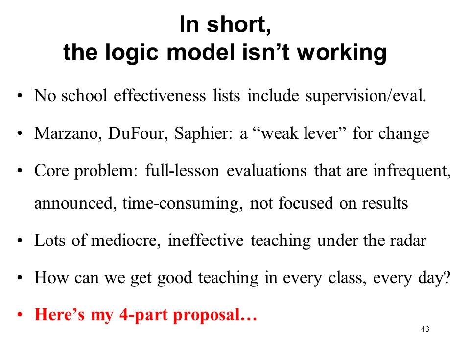 In short, the logic model isn't working